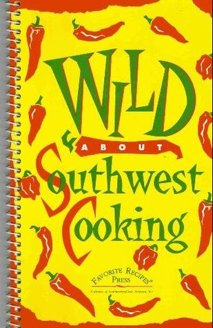 Wild about Southwest Cooking
