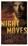 Night Moves (Shadow Force, #4)