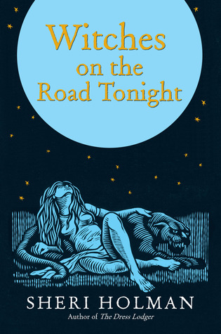 Witches on the Road Tonight by Sheri Holman