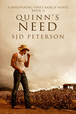 Quinn's Need by S.J.D. Peterson