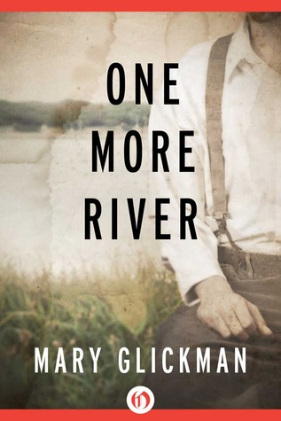One More River by Mary Glickman