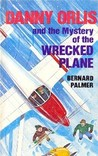 Danny Orlis and the Mystery of the Wrecked Plane
