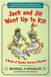 Jack and Jill Went Up to Kill by Michael P. Spradlin