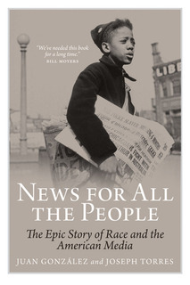 News for All the People by Juan González