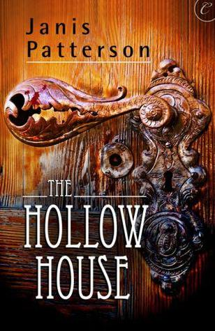 The Hollow House by Janis Patterson