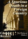 A Spurious Death in a Foreign Country