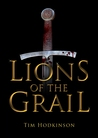 Lions of the Grail (Richard Savage, #1)