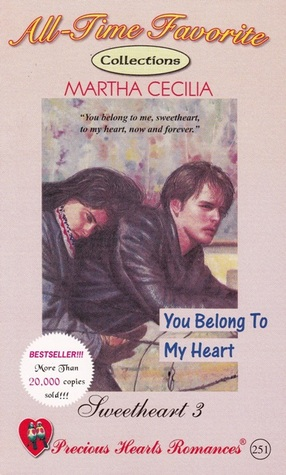 You Belong to My Heart by Martha Cecilia