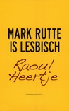 Mark Rutte is lesbisch