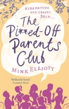 The Pi**ed-Off Parents Club