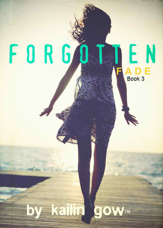 Forgotten by Kailin Gow