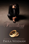 Precedent (Covenant of Trust, #3)