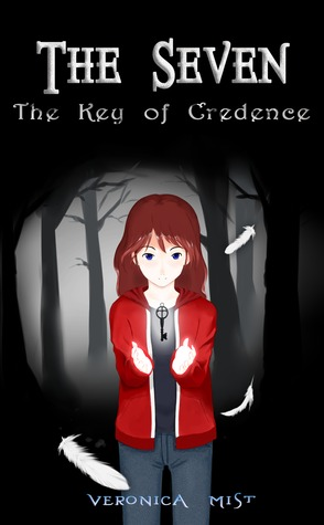 The Seven - The Key of Credence by Veronica Mist