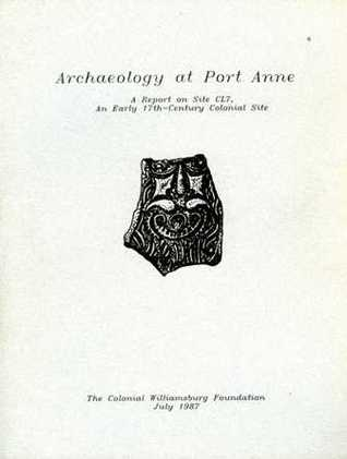Archaeology at Port Anne by Andrew C. Edwards