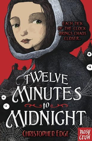 Twelve Minutes to Midnight by Christopher Edge