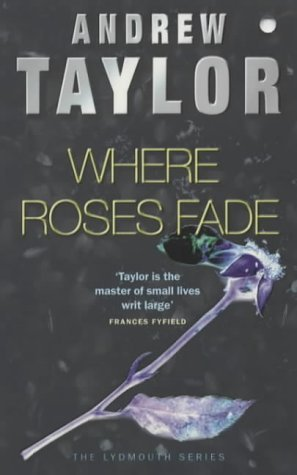 Where Roses Fade (Lydmouth #5)