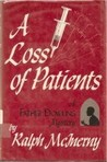 A Loss of Patients (Father Dowling, #7)