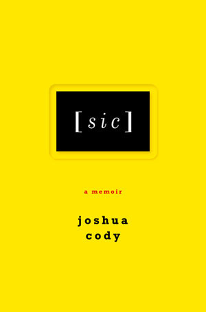 [sic] by Joshua Cody