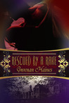 Rescued by a Rake (Rakes and Rogues #1)
