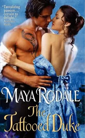 The Tattooed Duke by Maya Rodale
