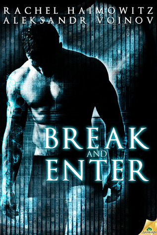 Break and Enter by Rachel Haimowitz