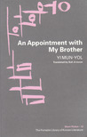 An Appointment with My Brother by Yi Mun-Yol