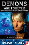 Demons are Forever (Elite Operatives, #5)