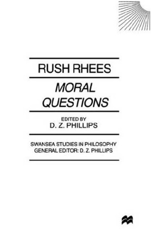 Moral Questions By Rush Rhees