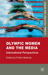 Olympic Women and the Media: International Perspectives