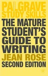 The Mature Student's Guide to Writing (Palgrave Study Guides) (Palgrave Study Guides)
