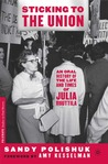 Sticking to the Union: An Oral History of the Life and Times of Julia Ruuttila
