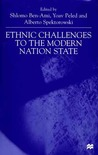 Ethnic Challenges To the Modern Nation State