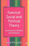 Feminist Social and Political Theory: Contemporary Debates and Dialogues