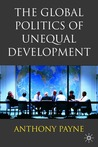 The Global Politics of Unequal Development