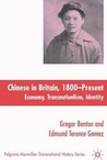 Chinese in Britain, 1800- Present: Economy, Transnationalism and Identity