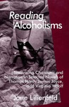 Reading Alcoholisms: Theorizing Character and Narrative in Selected Novels of Thomas Hardy, James Joyce, and Virginia Woolf