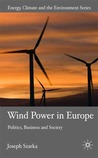 Wind Power in Europe: Negotiating Political and Social Acceptance