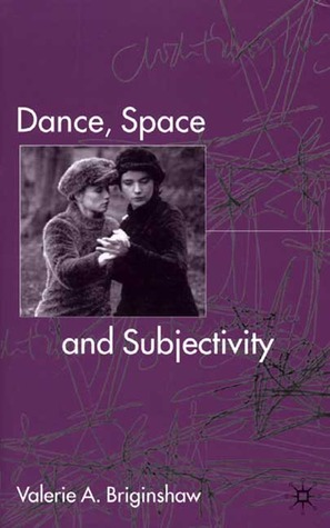 Dance, Space and Subjectivity