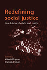 Redefining Social Justice: New Labour, Rhetoric and Reality
