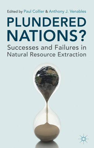 Plundered Nations? by Paul Collier