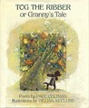 Tog The Ribber, Or, Granny's Tale