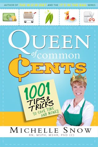 Queen of Common Cents by Michelle Snow