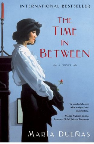 The Time in Between by María Dueñas