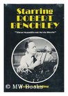 """Starring Robert Benchley; """"Those Magnificent Movie Shorts."""""""