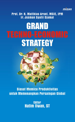Grand Techno-Economic Strategy