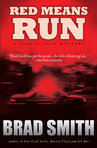 Red Means Run by Brad Smith