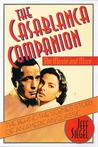 The Casablanca Companion: The Movie and More