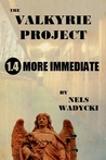 The Valkyrie Project: Season 1: Episode 4: More Immediate