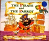 The Pirate and the Parrot (Literacy Tree: Animal Antics)
