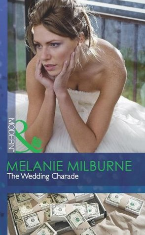 The Wedding Charade by Melanie Milburne